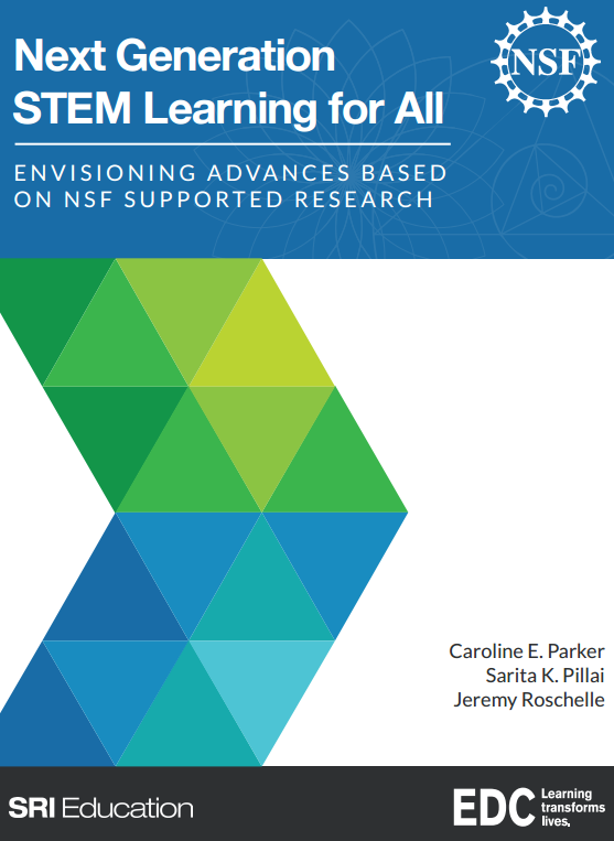 Next Generation STEM Learning for All: Envisioning Advances Based on NSF Supported Research Report Cover