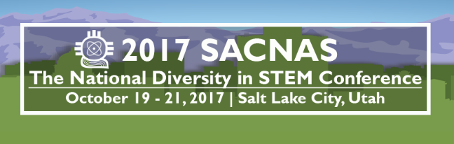 2017 SACNAS National Diversity in STEM Conference